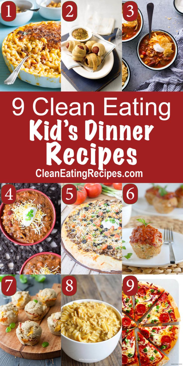 25 b sta clean eating kids id erna p pinterest ta for Best dinner ideas ever