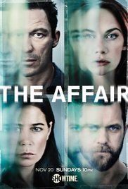 The Affair (Showtime-Fall 2017) Season 4 - a drama romantic TV series. A struggling novelist and a young waitress strike up an extramarital relationship that promises to forever change the course of their lives. Created by Hagai Levi, Sarah Treem.  Stars: Dominic West, Ruth Wilson, Maura Tierney, Ramon Rodriguez.