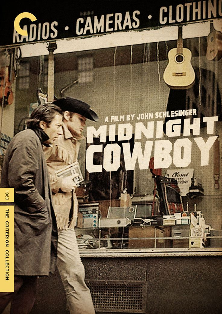 """Midnight Cowboy"" (1969) dir. John Schlesinger. A naive male prostitute (Jon Voight) and his sickly friend (Dustin Hoffman) struggle to survive on the streets of New York City."