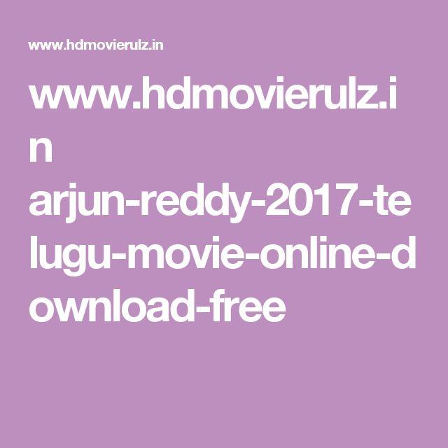 Wwwhdmovierulzin Arjun Reddy 2017 Telugu Movie Online Download