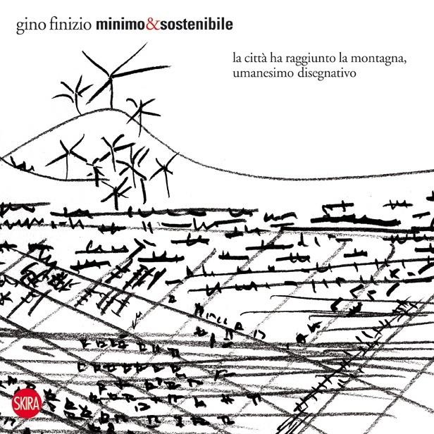 """Finizio Gino, """"Minimo e Sostenibile"""", 2012"""