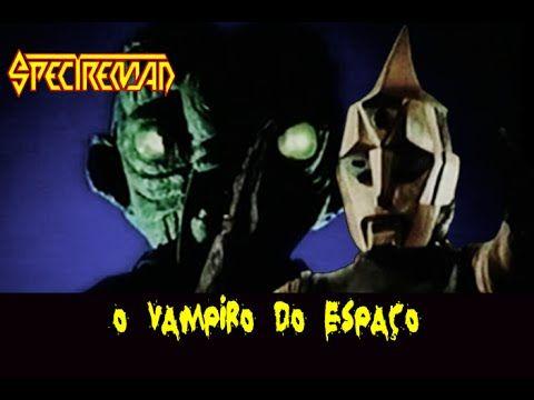 SPECTREMAN - O Vampiro Do Espaço (Versão Brasileira)