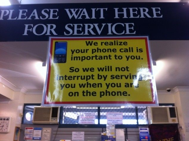 A polite way to ignore customers until they get off their phonesSigns, Smart People, Funny Pictures, Post Offices, Humor, Retail Stores, Work Retail, Custom Service, Phones
