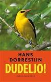 Libris   Dudeljo! / druk 1   Hans Dorrestijn   9789038896229   Literaire roman, novelle