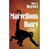 Marvellous Hairy (Kindle Edition)By Mark A. Rayner
