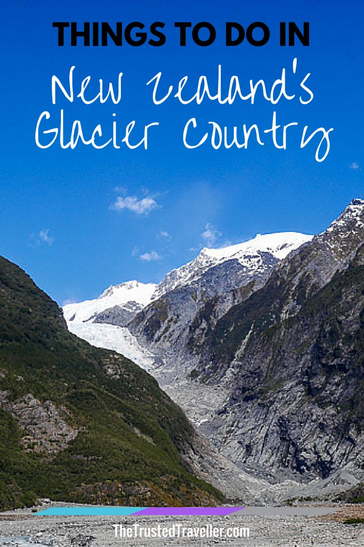 Things To Do In New Zealand U0026 39 S Glacier Country