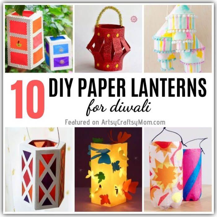 The editors of publications international, ltd. 10 Diy Paper Lanterns For Diwali Paper Lanterns Diy Diy Lanterns Diy Paper