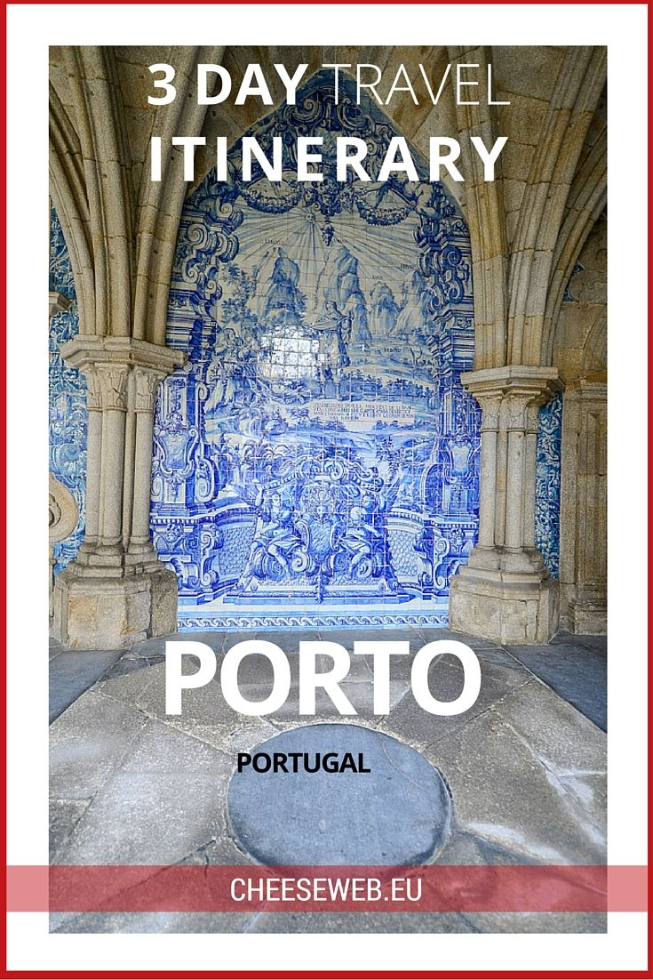 A 3 day travel itinerary for Porto, Portugal including where to stay, what to do, and where to eat.