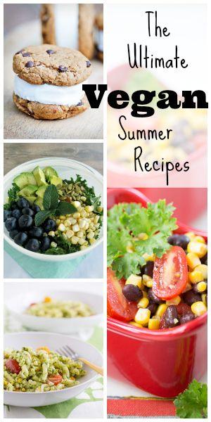 The Ultimate Vegan Summer Recipes