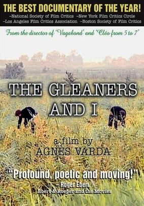 The Gleaners and I by Agnes Varda