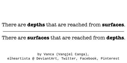 Depths Vs Surfaces by elheartista.deviantart.com on @DeviantArt
