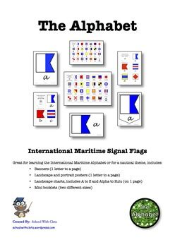 Great for learning the International Maritime Alphabet or for a nautical theme, includes:   ★ Banners (1 letter to a page)  ★ Landscape and portrait posters (1 letter to a page)  ★ Landscape charts, includes A to Z and Alpha to Zulu (on 1 page)  ★ Mini booklets (two different sizes)  You could also use some of these as flashcards too.  ***************************************************************************  Please note: You can buy the items of this bundle separately.