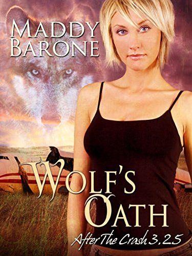 Wolf's Oath (After the Crash 3.25) #eReaderIQ