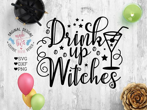Drink Up Witches Halloween Cut File available in SVG, DXF and PNG.