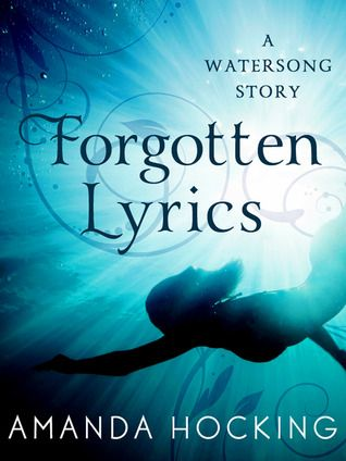{Review} FORGOTTEN LYRICS by Amanda Hocking | A prequel novella that goes a little deeper into the Watersong world. It's very dramatic and revealing; perfect to read if you haven't gotten your hands on a copy of Lullaby or you're waiting for the third book, Tidal!