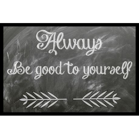 Obraz w ramie - Always be good to yourself - dostępny w rozmiarach 60x40, 40x30, 30x20 z ramą białą, ciemnobrązową lub czarną #fedkolor #obrazwramie #obraznapłótnie #wramce #wramie #czarnobiałe #motto #złotamyśl #sentencje #ozdoby #dekoracje #naścianę #obrazy #wnętrza #diy