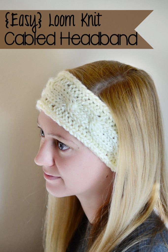 Loom Knit Cable Headband | Handmade Is Better