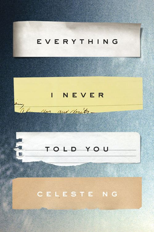 Learn more about (and preorder) EVERYTHING I NEVER TOLD YOU.