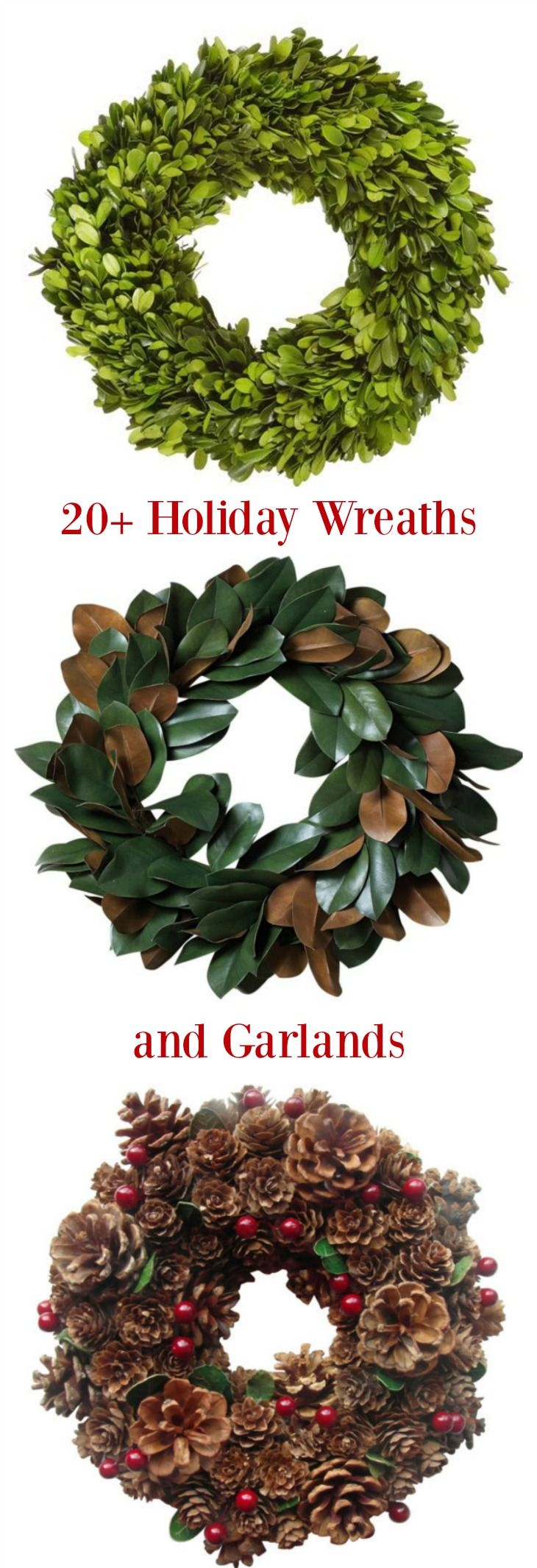 Choose from Preserved Boxwood Wreaths, Magnolia Leaf Wreaths, Pre-Lit Wreaths and more in this 20+ Holiday Wreaths and Garlands collection | Holiday Decorating Ideas