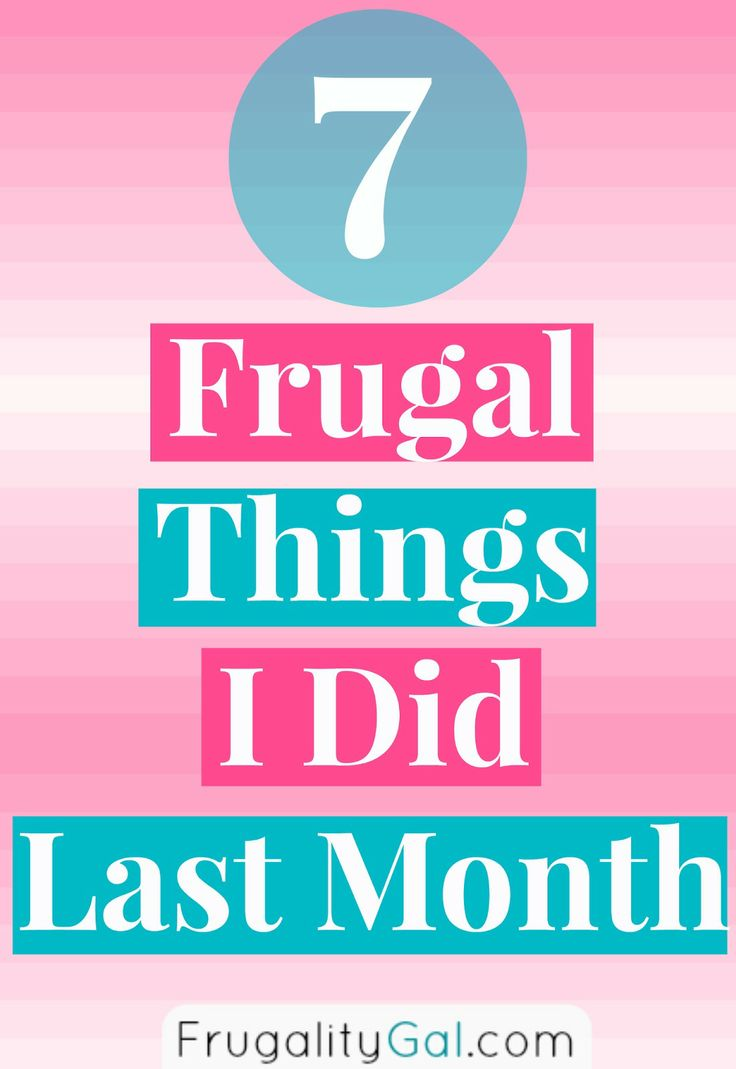 Frugal Things I did last month to save money without much effort.