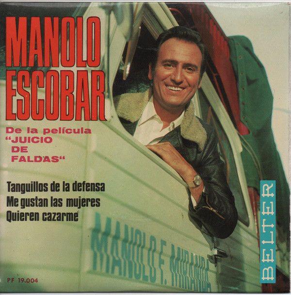 """Manolo Escobar - De La Película """"Juicio De Faldas"""", Tus Ojos Negros / Me Gustan Las Mujeres / Quieren Cazarme / El Niño Torero (Vinyl) at Discogs"""