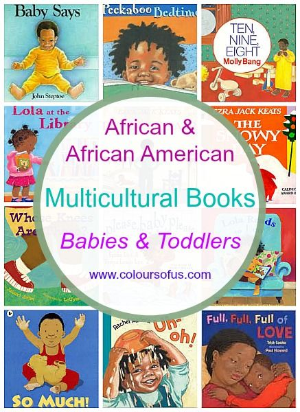 African Multicultural Children's Books - Babies & Toddlers; Diverse Board and Picture Books featuring black/African/African-American children. Ages 0 to 3.