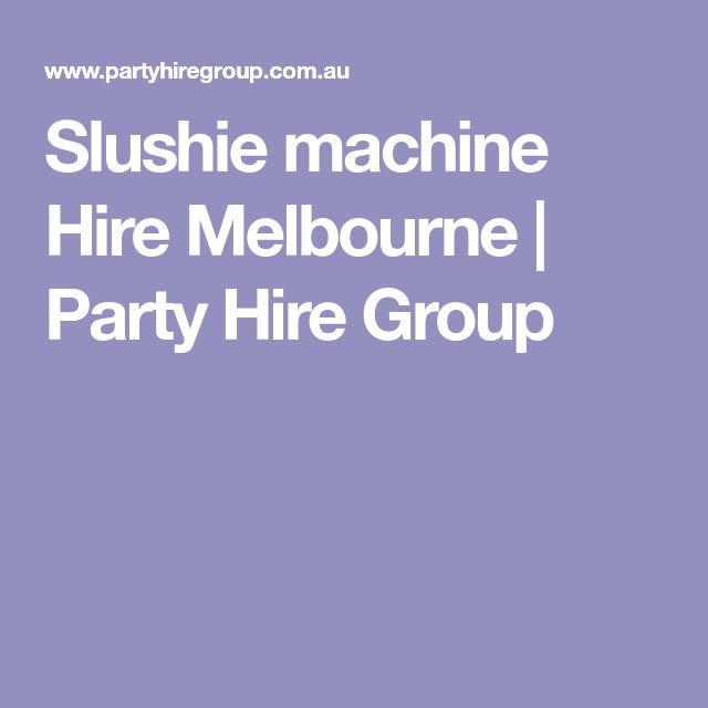 Slushie machine Hire Melbourne | Party Hire Group