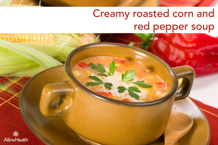Creamy roasted corn and red pepper soup: A creamy soup with just the ...