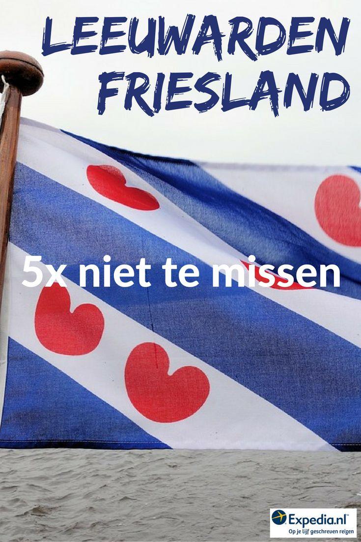 5x niet te missen in Leeuwarden, Nederland || Expedia.nl