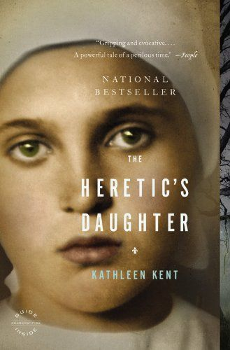 The Heretics Daughter bookcover. Great historical fiction by Kathleen Kent about the Salem Witch Trials.: Witch Trial, Worth Reading, Kathleen Kent, Books Worth, Salem Witch, Daughters, Heretic S Daughter