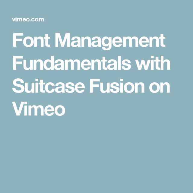 Font Management Fundamentals with Suitcase Fusion on Vimeo