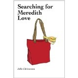 Searching for Meredith Love (Kindle Edition)By Julie Christensen