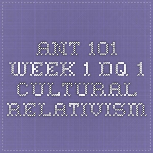 ant 101 week 3 quiz Ant 101 week 1 quiz incorporating sources 1 etiquette is best defined as 2 an ethnic group commonly originates as 3 according to ruth benedict, which of the.