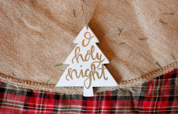 Wooden Hand Lettered Ornament  O Holy Night  by TwineAndBraids
