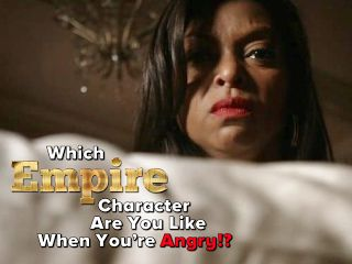 Which Empire Character Are You Like When You're Angry?   Empire Fox Personality Quiz  quiz what do you know