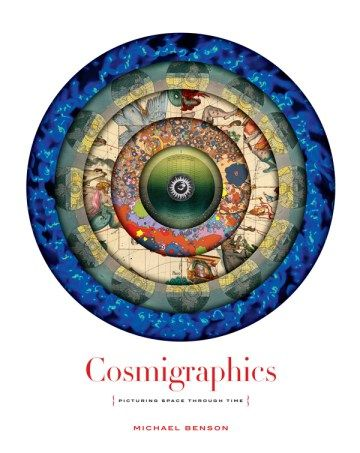 Cosmigraphics: Picturing Space Through Time in 4,000 Years of Mapping the Universe – Brain Pickings