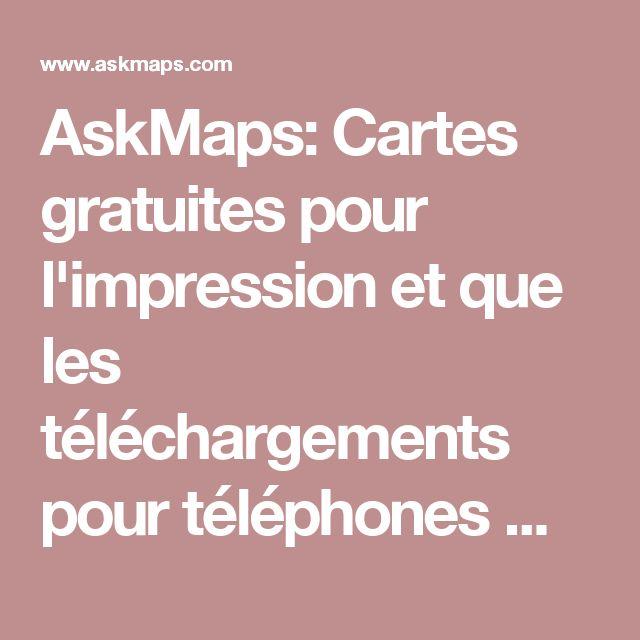 AskMaps: Cartes gratuites pour l'impression et que les téléchargements pour téléphones mobiles et lecteurs ebook