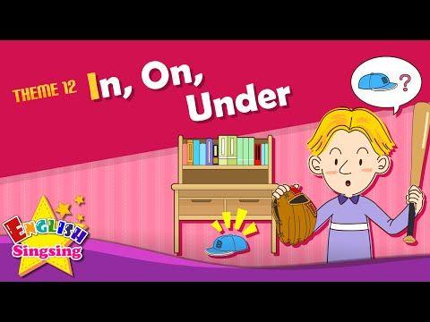 Tema 12. En, sobre, debajo - Es debajo de la mesa. | ESL canción y de historia - YouTube