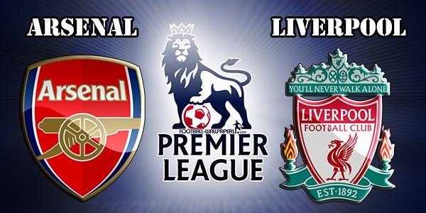 Liga Inggris Dibuka Dengan Big Match Arsenal vs Liverpool
