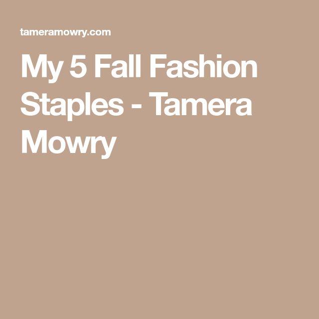 My 5 Fall Fashion Staples - Tamera Mowry