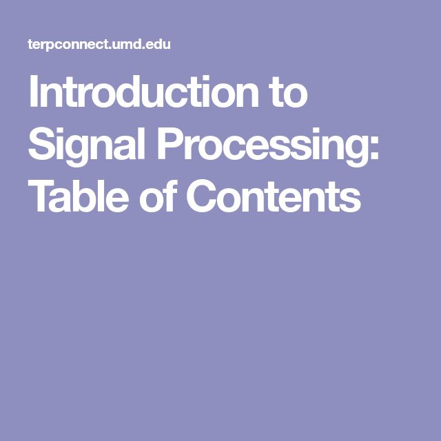 Introduction to Signal Processing: Table of Contents