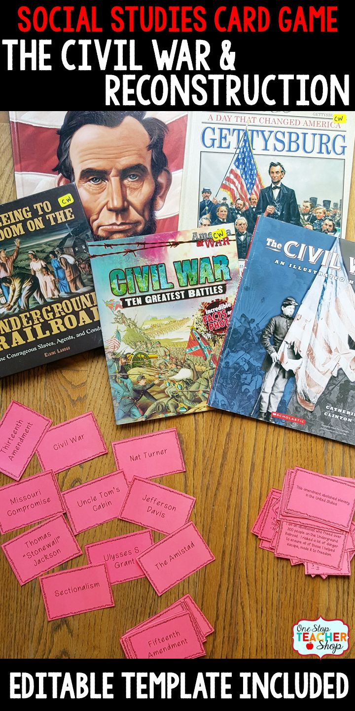 Social Studies Card Game covering all 5th grade Georgia Social Studies standards for The Civil War and Reconstruction.  Editable template included!