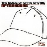 Music of Chris Brown: Afterhours [CD], 9164