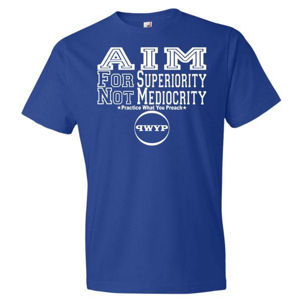 Aim For Superiority Not Mediocrity W.V Men's Short Sleeve Shirt