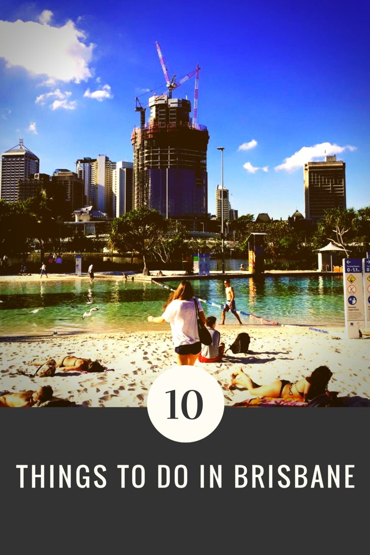 10 things to do in Brisbane   Wanderlust & Life