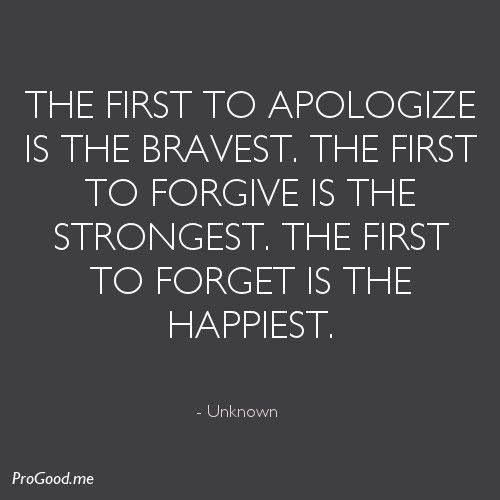 Apologizing might seem weak, but only the strong know how much an apology is worth.