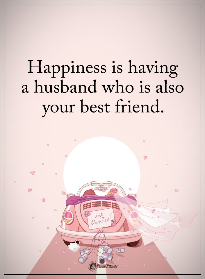 Happiness is having a husband who is also your best friend.  #powerofpositivity #positivewords  #positivethinking #inspirationalquote #motivationalquotes #quotes #life #love #hope #faith #respect #relationship #husband #married #marriage #friend #bestfriend #happiness