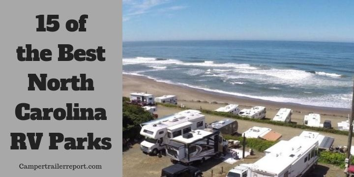 Best Rv Campgrounds In Nc Mountains With Some Of The Most Beautiful Serene Coast And Luxury Rv Resorts Rv Parks Rv Parks And Campgrounds