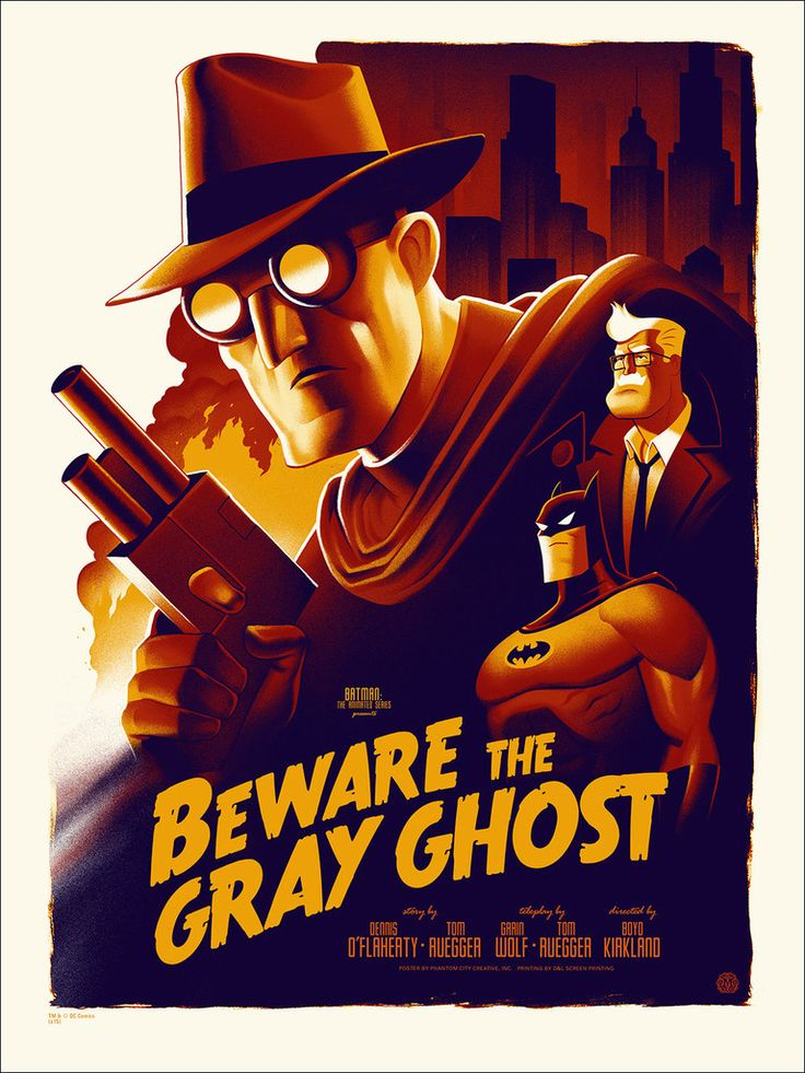 Batman: The Animated Series - Beware The Grey Ghost (Variant) by Phantom City Creative – Mondo