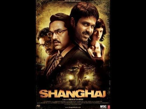 Shanghai is a 2012 Hindi political thriller film directed by Dibakar Banerjee, starring Abhay Deol, Emraan Hashmi, Kalki Koechlin, Prosenjit Chatterjee, and based on the French film Z and a novel by the same name by Vassilis Vassilikos. On 6 June 2012, the high court refused stay on the release of the film. It received critical acclaim upon its release on 8 June 2012 with 1200 prints.
